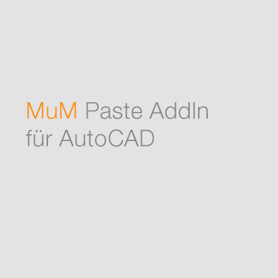 MuM Paste Addin für AutoCAD