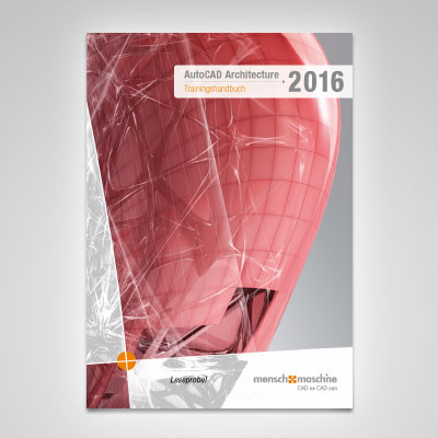 Trainingshandbuch AutoCAD Architecture 2016